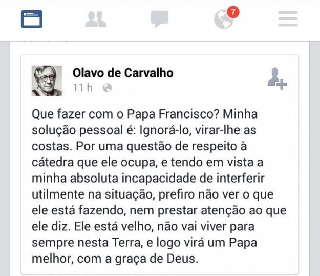 Olavo de Carvalho sugere como solução ignorar o Papa Francisco.