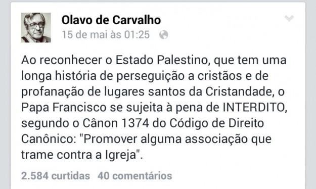 Olavo de Carvalho pede interdito do Papa Francisco.