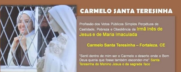 Cerimônia acontecerá no Carmelo de Fortaleza.