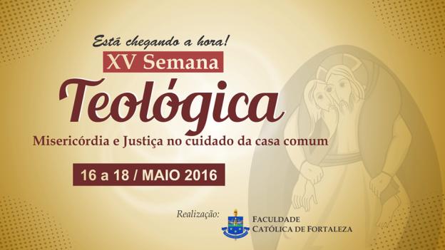 Semana Teológica acontece de 16 a 18 de maio de 2016, na FCF.