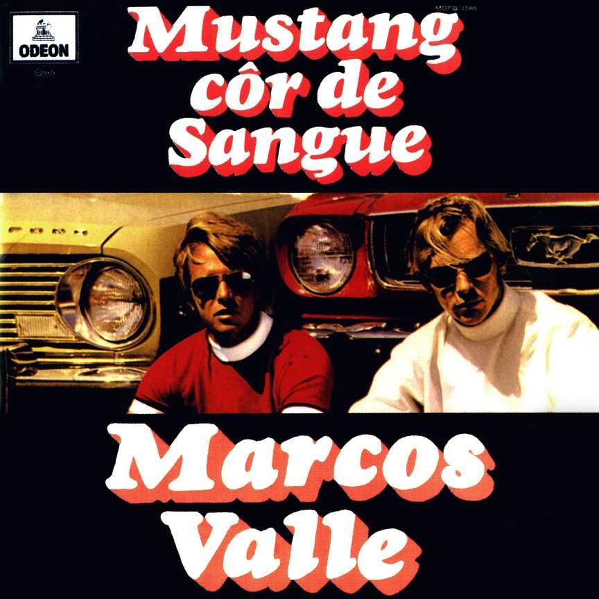 Marcos Valle - Mustang Cor de Sangue 1969