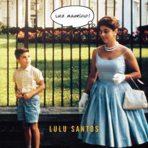 Lulu Santos_Luiz Maurício capa