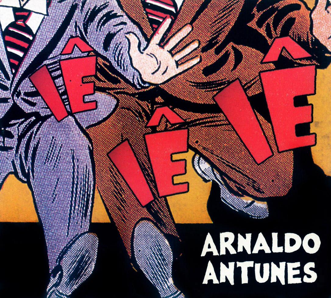 Arnaldo Antunes - Iê Iê Iê (Capa Oficial do Álbum) [www.coverbrasil-leko017.blogspot.com]
