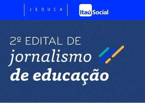 Edital de Jornalismo de Educação