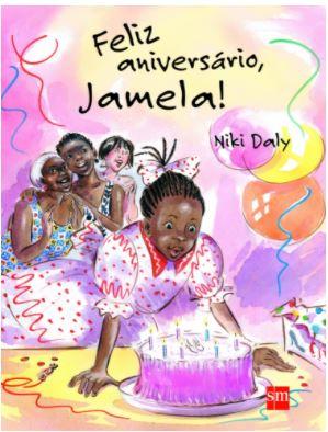 livros infantojuvenis: Feliz aniversário, Jamela