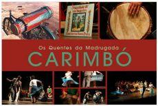 "Carimbó ""Os Quentes da Madrugada"" - Pará"