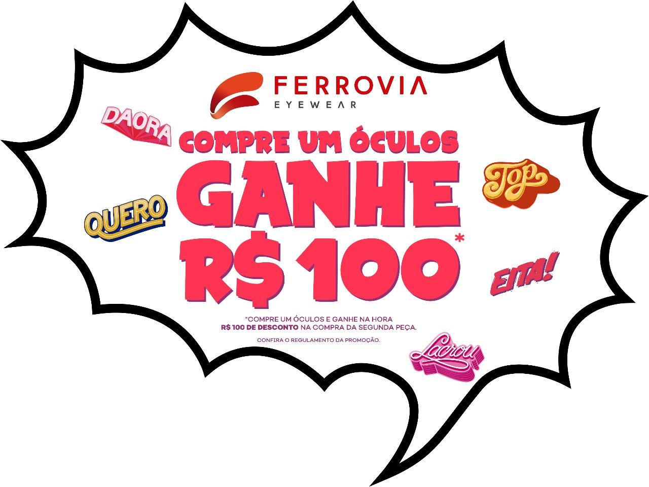 """Ferrovia Eyewear lança campanha """"Compre um óculos, ganhe R 100"""" - Layout 972c145135"""