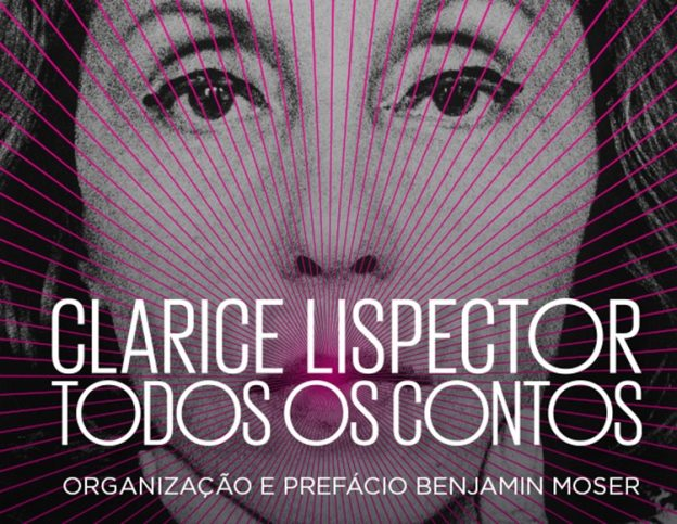 Todos os Contos, de Clarice Lispector, publicação da Rocco