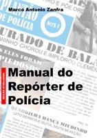 Manual do repórter de polícia