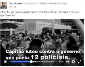 Ciro Gomes afirma que Cid deveria ter punido mais policiais por greve (Foto: Reprodução/Facebook)