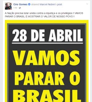 Ciro publicou convocação da greve geral em sua página do Facebook (Foto: Reprodução)